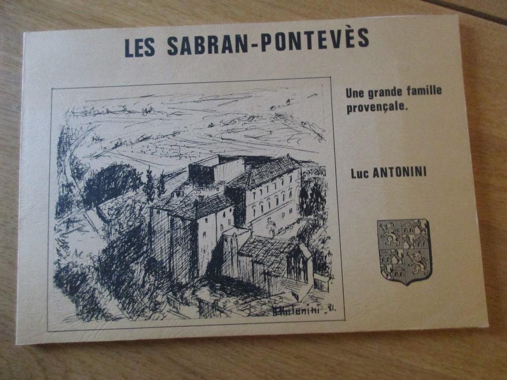 Details About Les Sabran Ponteves Grande Famille Provencale Provence Genealogie Antonini