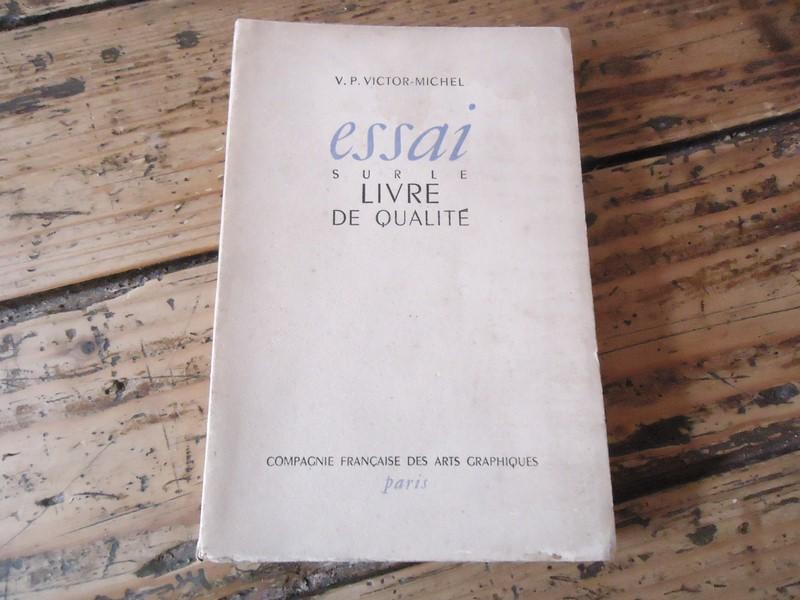 Bibliophile Essai Sur Le Livre De Qualite Victor Michel Art Graphique Reliure Ebay